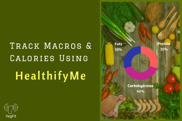 How to Track Macros and Calories_VegFit