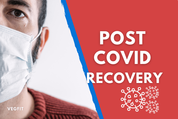Post Covid Recovery_VegFit